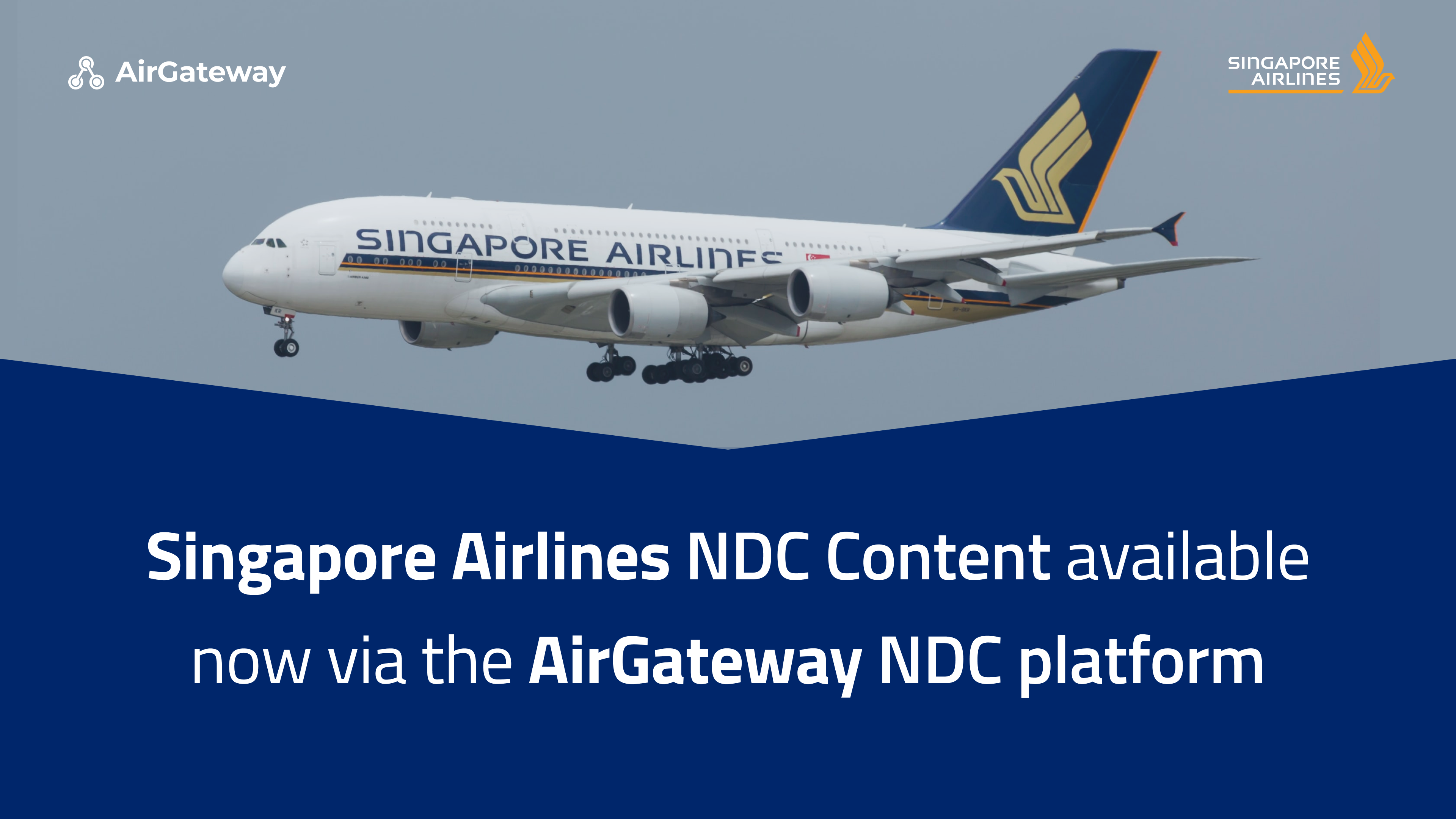Singapore Airlines NDC added to our platform